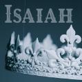 Isaiah – Week 6